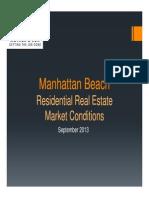 Manhattan Beach Real Estate Market Conditions  -  September 2013