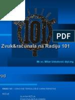 Zvuk i racunala na Radiju 101 (2010) - Milan Uskokovic