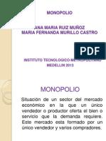 Monopolio.ingenieria de Mercados (1)