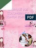 PORQUÉ LOS COLOMBIANOS SOMOS POBRES