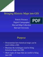 Bringing Historic Maps Into GIS Small