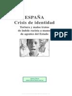 85770715 Amnistia Internacional Espana Crisis de Identidad Tortura y Malos Tratos de Indole Racista a Manos de Agentes Del Estado