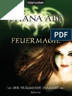 Abé, Shana - Der träumende Diamant 1 - Feuermagie