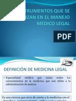Instrumentos Que Se Utilizan en El Manejo Medico Legalissmo