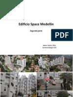 Vestigios Edificio Space Medellín
