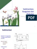 Sedimentasi, Koagulasi dan Flokulasi