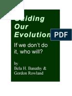 Guiding Our Evolution