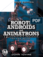 Robots, Androids and Animatrons, Second Edition  12 Incredible Projects You Can Build by.pdf