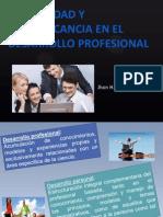 La Felicidad y su Implicancia en El Desarrollo Profesional