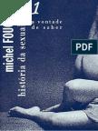 Historia Da Sexualidade I a Vontade de Saber Michel Foucault
