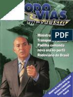 Ministro Eliseu Padilha comanda nova era no perfil Rodoviário do Brasil