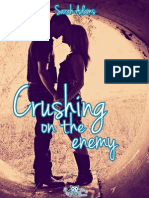 Crushing on the Enemy -SA