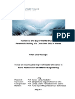 Numerical and Experimental Study of Parametric Rolling of a Container Ship in Waves