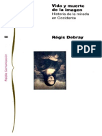 Vida y muerte de la imagen, historia de la mirada en Occidente - Régis Debray