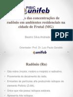 Medidas das concentrações de radônio em ambientes residenciais na cidade de Frutal (MG)