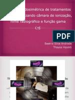 Seminário - Verificação dosimétrica de tratamentos de IMRT utilizando câmara de ionização, filme radiográfico e função gama
