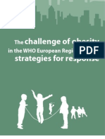 The Challenge of Obesity in the WHO European Region and the Strategies for Response