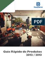 Guia Rapido de Produtos Husqvarna 2012-2013