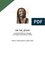 Un Tal Jesus Maria y Jose Ignacio Lopez Vigil