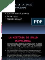 lahistoriadesaludocupacional-101028123635-phpapp02