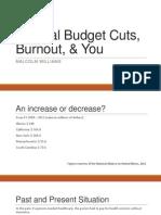 Federal Budget Cuts, Burnout, & You.pptx