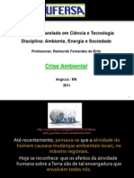 Ambiente, Energia e Sociedade - 03 - Aula 3 - A Crise Ambiental