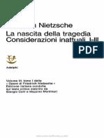 Opere di F. Nietzsche vol 3 tomo I - La nascita della tragedia e Considerazioni inattuali, I-III.pdf