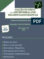 AVALIAÇÃO DO DISCO INTERVERTEBRAL POR IMAGEM RADIOGRÁFICA