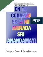 Sri Anandamayi - En Tu Corazon Esta Mi Morada