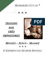 Tratado dos Três Impostores Moisés Jesus Maome e O Espírito de Spinoza - Jean Maximilian Lucas
