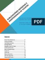 Sublevaciones indígenas e independencia de yucatán