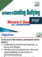 Understanding bullying  - Mercuria Gannaden.ppt