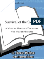 Survival of the Sickest~A Medical Maverick Discovers Why We Need Disease [2007].pdf