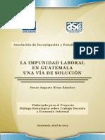 9. 2013, Impunidad Laboral en Guatemala.