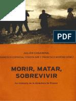 Casanova, Julian - Morir, matar, Sobrevivir - guerra civil española.