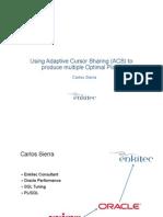 Using Adaptive Cursor Sharing (ACS) to produce multiple Optimal Plans.pptx.pdf