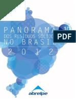 ABRELPE - Panorama  dos resíduos sólidos no Brasil (2012)