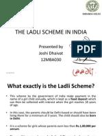 THE LADLI SCHEME IN INDIA presentation. THE LADLI SCHEME IN INDIA presentation