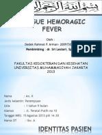 Dengue Hemoragic Fever