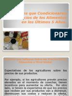 Factores Que Condicionaron Los Precios de Los Alimentos