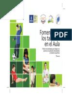 Fomentando Los Talentos en El Aula. Fichero de Actividades Para Alumnos Sobresalientes de Primaria. SEPyC. 2011