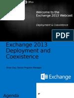 Webcast Exchange Deployment Coexistence