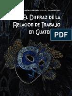 El Disfraz de La Relacion de Trabajo en Guatemala