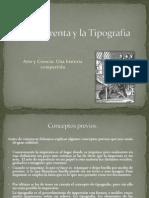 La Imprenta y la Tipografía
