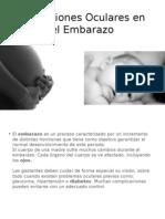 Alteraciones Oculares en El Embarazo
