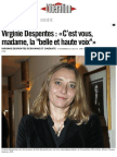 Virginie Despentes C Est Vous Madame La _belle Et Haute Voix - Libration