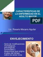 Caracteristicas de La Enfermedad Del Adulto Mayor
