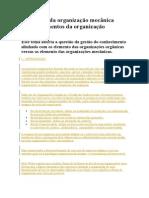 Elementos da organização mecânica versus elementos da organização orgânica
