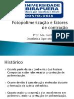 fotopolimerizaoefatoresdecontrao-111115160305-phpapp02