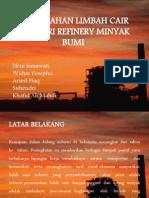 Pengolahan Limbah Cair Industri Refinery Minyak Bumi
